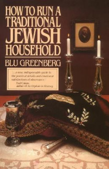How to Run a Traditional Jewish Household av Blu Greenberg (Heftet)