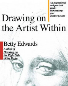 Drawing on the Artist within av Betty Edwards (Heftet)