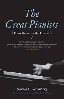 Great Pianists av Schonberg (Heftet)