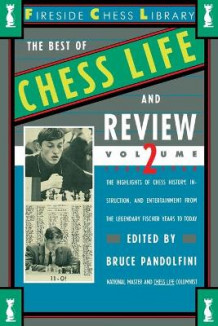 Best of Chess Life and Review Volume II 1960-1988 av Bruce Pandolfini (Heftet)