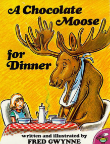 A Chocolate Moose for Dinner av Fred Gwynne (Heftet)