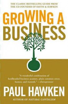 Growing a Business av Paul Hawken (Heftet)