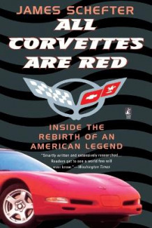 All Corvettes Are Red av James Schefter (Heftet)