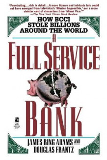 A Full Service Bank av James Ring Adams og Douglas Frantz (Heftet)