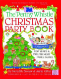 The Penny Whistle Christmas Party Book
