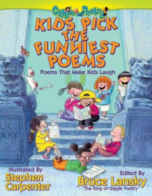 Kids Pick the Funniest Poems av Bruce Lansky og Steve Carpenter (Innbundet)