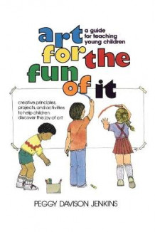Art for the Fun of It av Peggy Davison Jenkins (Heftet)