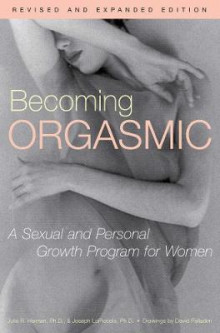 Becoming Orgasmic av Julia R. Heiman, Leslie Lo Piccolo og Joseph Lopiccolo (Heftet)