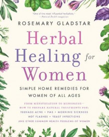 Herbal Healing for Women av Rosemary Gladstar (Perm)