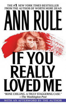 If You Really Loved ME av Ann Rule (Heftet)