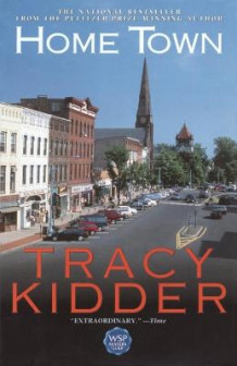 Home Town av Tracy Kidder (Heftet)