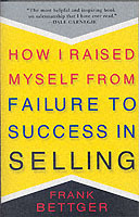 How I Raised Myself from Failure av Frank Bettger (Heftet)