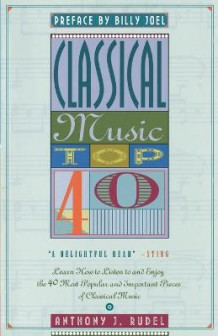 Classical Music Top 40 av Anthony J. Rudel (Heftet)