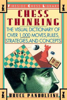 Chess Thinking av Bruce Pandolfini (Heftet)