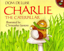 Charlie the Caterpillar av De Luise (Heftet)