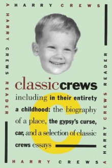 Classic Crews av Harry Crews (Heftet)