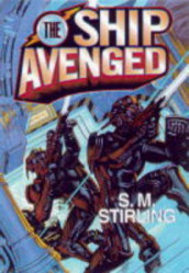 The Ship Avenged av S. M. Stirling (Heftet)