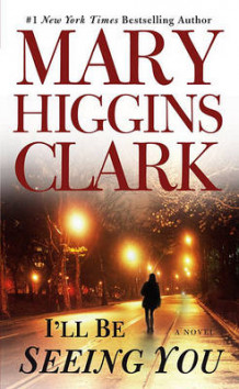 I'll Be Seeing You av Mary Higgins Clark (Heftet)