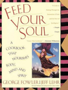 Feed Your Soul av George Fowler (Heftet)