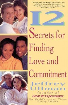 12 Secrets for Finding Love and Commitment av Jeffrey D. Ullman (Heftet)