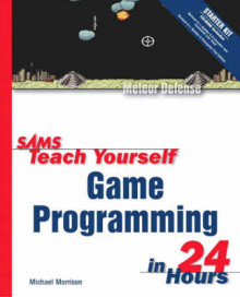 Sams Teach Yourself Game Programming in 24 Hours av Michael Morrison (Blandet mediaprodukt)