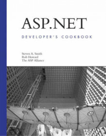 ASP.NET Developers Cookbook av Steven A. Smith og Rob Howard (Heftet)