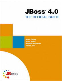 JBoss 4.0 av The JBoss Group (Heftet)