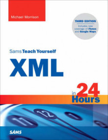 Sams Teach Yourself XML in 24 Hours: Complete Starter Kit av Michael Morrison (Blandet mediaprodukt)
