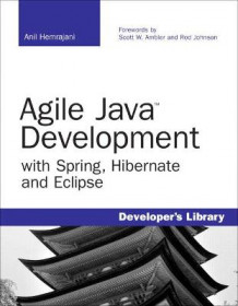 Agile Java Development with Spring, Hibernate and Eclipse av Anil Hemrajani (Heftet)