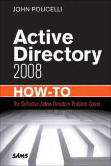 Active Directory Domain Services 2008 How-to av John Policelli (Heftet)