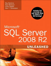 Microsoft SQL Server 2008 R2 Unleashed av Paul Bertucci, Chris Gallelli, Ray Rankins og Alex T. Silverstein (Blandet mediaprodukt)