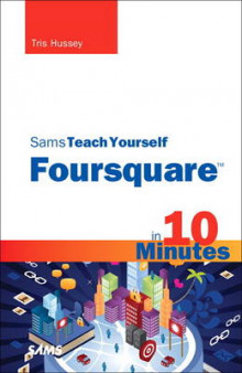 Sams Teach Yourself Foursquare in 10 Minutes av Tris Hussey (Heftet)