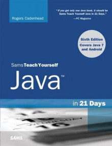 Sams Teach Yourself Java in 21 Days (Covering Java 7 and Android) av Rogers Cadenhead (Heftet)