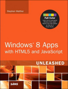 Windows 8 Apps with HTML5 and JavaScript Unleashed av Stephen Walther (Heftet)
