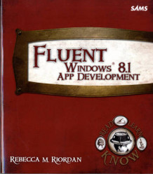 Fluent Windows 8.1 App Development av Rebecca M. Riordan (Heftet)