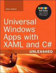 Universal Windows Apps with XAML and C# Unleashed av Adam Nathan (Heftet)