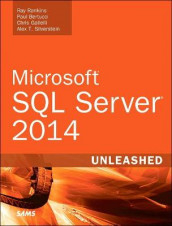 Microsoft SQL Server 2014 Unleashed av Paul Bertucci, Chris Gallelli, Ray Rankins og Alex Silverstein (Heftet)