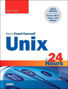 Unix in 24 Hours, Sams Teach Yourself av Dave Taylor (Heftet)
