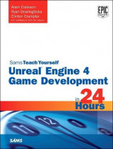 Omslag - Unreal Engine 4 Game Development in 24 Hours, Sams Teach Yourself