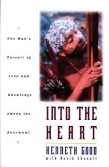 Into the Heart av Kenneth Good og David Chanoff (Innbundet)
