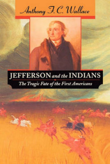 Jefferson and the Indians av Anthony F. C. Wallace (Heftet)