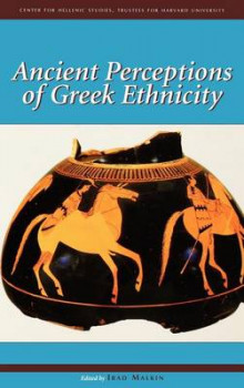 Ancient Perceptions of Greek Ethnicity av Irad Malkin (Innbundet)