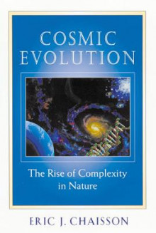 Cosmic Evolution av Eric J. Chaisson (Heftet)