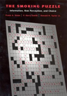 The Smoking Puzzle av Frank A. Sloan, V. Kerry Smith, Donald H. Taylor og Donald H. Taylor Jr (Innbundet)
