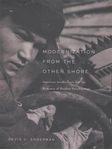 Modernization from the Other Shore av David C. Engerman (Innbundet)