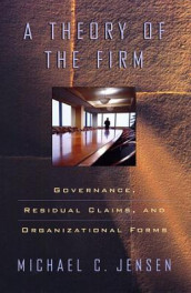 A Theory of the Firm av Michael C. Jensen (Heftet)