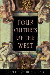 Four Cultures of the West av John W. O'Malley (Heftet)
