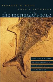 The Mermaid's Tale av Kenneth M. Weiss og Anne V. Buchanan (Innbundet)