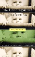 The Case against Perfection av Michael J. Sandel (Heftet)