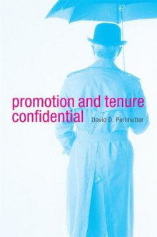 Promotion and Tenure Confidential av David D. Perlmutter (Innbundet)